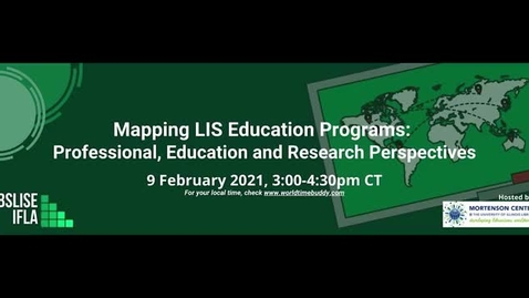 Thumbnail for entry Mapping LIS Education Programs: Professional, Education and Research Perspectives Webinar