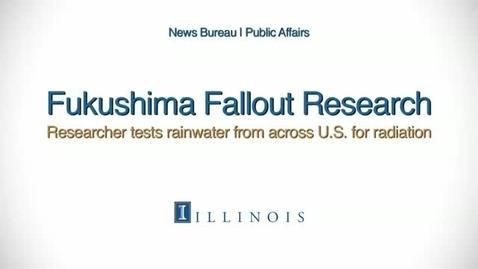Thumbnail for entry Fukushima Fallout Research