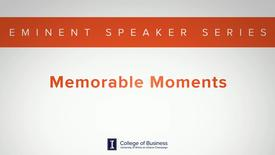 Thumbnail for entry Keith Bruce Eminent Speaker Series: Memorable Moments