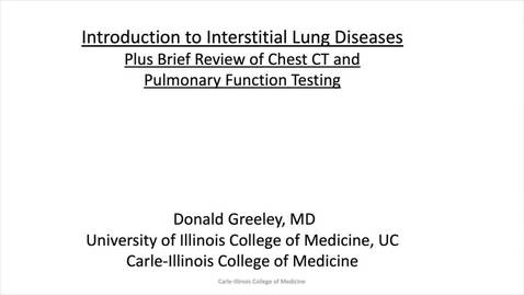 Thumbnail for entry Interstitial Lung Disease plus Normal Chest CT and PFT's - Take 2