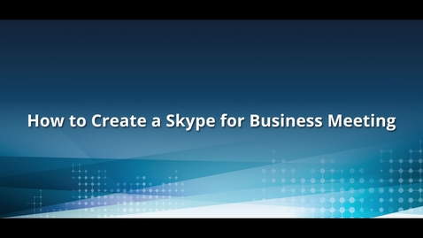 Thumbnail for entry How to Create a Skype Meeting in Outlook.
