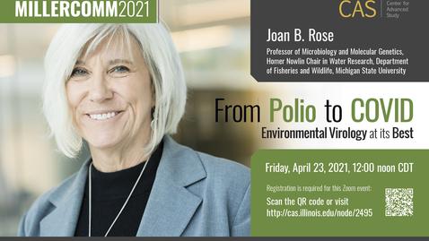 Thumbnail for entry Joan Rose, Environmental Virology, MillerComm2021