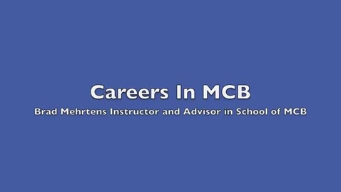 Thumbnail for entry Careers With an MCB Degree