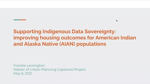 Thumbnail for entry Supporting Indigenous Data Sovereignty: Improving housing outcomes for American Indian and Alaska Native (AIAN) populations