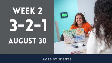 Thumbnail for entry ACES 3-2-1 Fall 2021 Student Update Week 2
