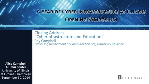 """Thumbnail for entry Closing Address – """"Cyberinfrastructure and Education"""""""