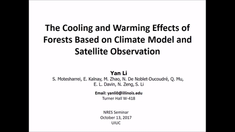 Thumbnail for entry NRES 500 Fall 2017 - Li - The cooling and warming effects of forests based on climate model and satellite observation