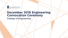 Thumbnail for entry December 2016 Engineering Convocation Ceremony