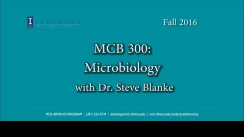 Thumbnail for entry MCB 300- Microbiology, a conversation with Dr. Steven Blanke
