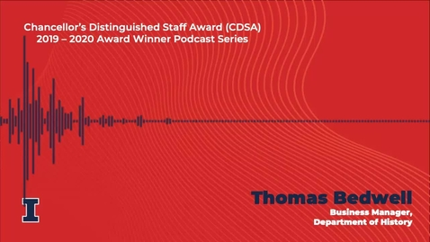 Thumbnail for entry Chancellor's Distinguished Staff Award (CDSA) 2019 - 2020 Winner: Thomas Bedwell