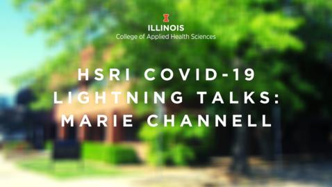 Thumbnail for entry HSRI Lightning Talks—Marie Moore Channell, SHS