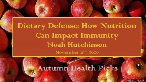 Thumbnail for entry Dietary Defense: How nutrition Can Impact Immunity