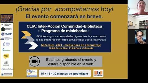 Thumbnail for entry CLIA: Inter-Acción Comunidad-Biblioteca Programa de minicharlas--Mar 31, 2021