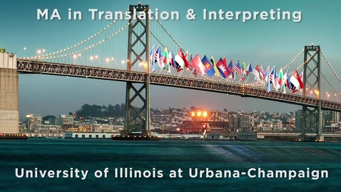 Thumbnail for entry MA in Translation Studies at the University of Illinois Promotional Video