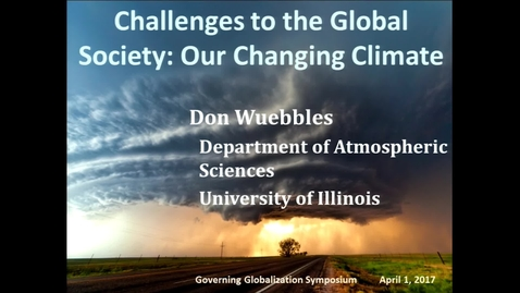 Thumbnail for entry Our Changing Climate: One of the Most Important Issues of the 21st Century