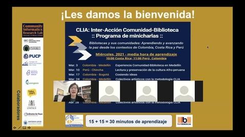 Thumbnail for entry CLIA: Inter-Acción Comunidad-Biblioteca Programa de minicharlas--Mar 17, 2021