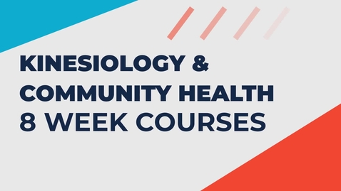 Thumbnail for entry Kinesiology & Community Health 8 Week Courses (Promo)