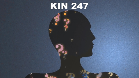 Thumbnail for entry KIN 247 - Lesson 2-2 Self-Schema and Self-Efficacy