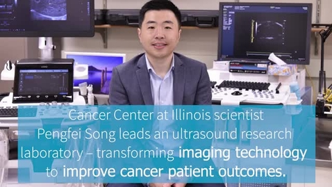 Thumbnail for entry Pengfei Song Research Group - Using Imaging Technology to Fight Cancer