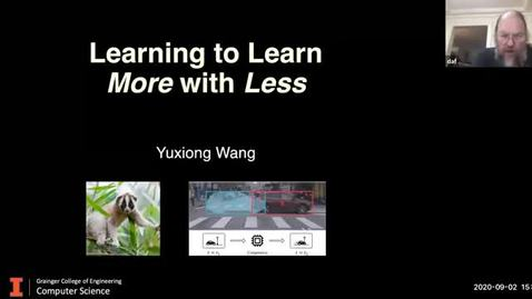 """Thumbnail for entry COLLOQUIUM: Yuxiong Wang: """"Learning to Learn More with Less"""""""