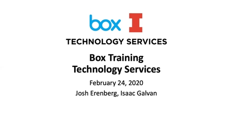 Thumbnail for entry Lunch and Learn: Box New Features and Best Practices