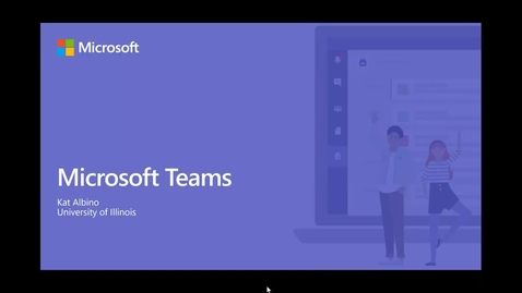 Thumbnail for entry Intro to Microsoft Teams for Faculty