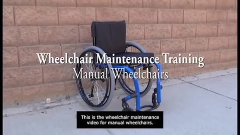 Thumbnail for entry V5f_Manual Wheelchair Maintenance