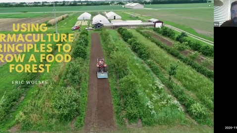 Thumbnail for entry C-U Herb Society (November 11, 2020), Using Permaculture Principles to Grow a Food Forest by Eric Wolske