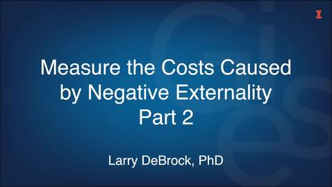 Thumbnail for entry Measure the Costs Caused by Negative Externality Part 2