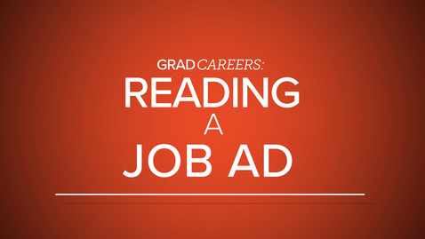Thumbnail for entry GradCareers: Reading a Job Ad