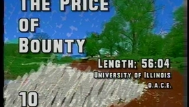 Thumbnail for entry The Price of Bounty, 1991 - Digital Surrogates from the Agriculture, Consumer, and Environmental Sciences Videotape File, Series 8/1/59