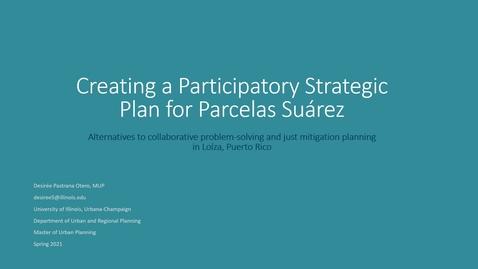 Thumbnail for entry Participatory Strategies for Parcelas Suárez, Loíza PR