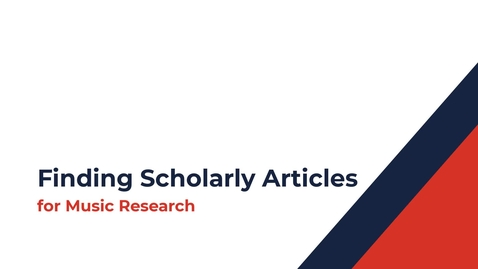 Thumbnail for entry Finding Scholarly Articles for Music Research