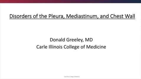 Thumbnail for entry Disorders of the pleura, mediastinum, and chest wall - September 16th 2018, 7:05:56 pm