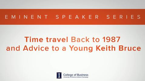 Thumbnail for entry Keith Bruce Eminent Speaker Series: Advice to a young Keith Bruce