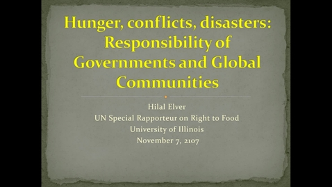 Thumbnail for entry Hunger, conflicts, disasters: Responsibility of Governments and Global Communities