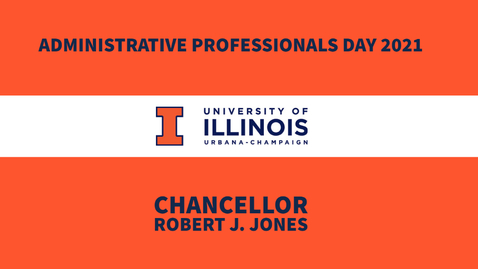 Thumbnail for entry Administrative Professionals Day Message from Chancellor Robert Jones