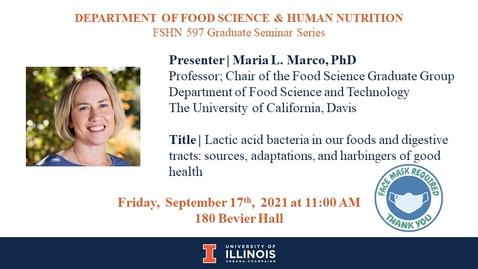 Thumbnail for entry FSHN 597 Graduate Seminar- 9/17/2021 Dr. Maria L. Marco
