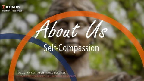 Thumbnail for entry About Us: Self-Compassion