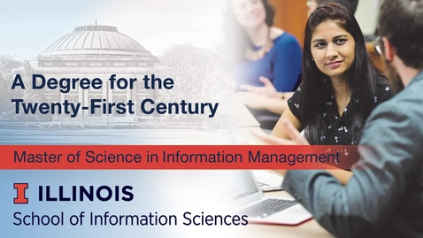 Thumbnail for entry Master of Science in Information Management (MS/IM) Online Program