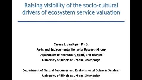 Thumbnail for entry NRES 2015 Fall Seminar Series - Carena J. van Riper, Ph.D.