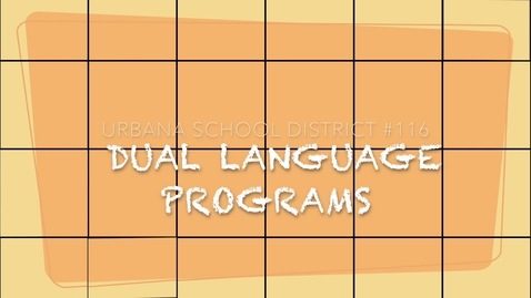 Thumbnail for entry Urbana School District Dual Language Program