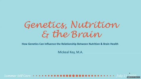 Thumbnail for entry The role of Genetics/Epigenetics in the Relationship between Nutrition and Cognitive Aging