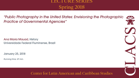 Thumbnail for entry Ana Maria Mauad - Lectures Series - Spring 2018
