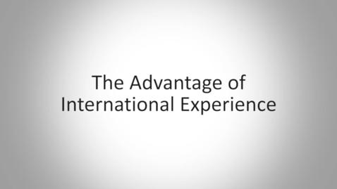 The Advantage of International Experience
