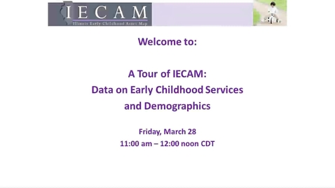 Thumbnail for entry A Tour of IECAM: Data on Early Childhood Services and Demographics