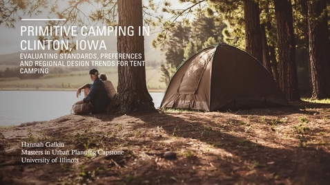 Thumbnail for entry Primitive Camping in Clinton, Iowa