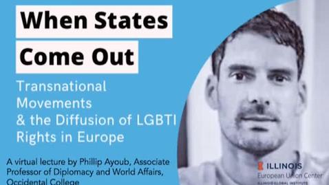 Thumbnail for entry When States Come Out: Transnational Movements and the Diffusion of LGBTI Rights in Europe