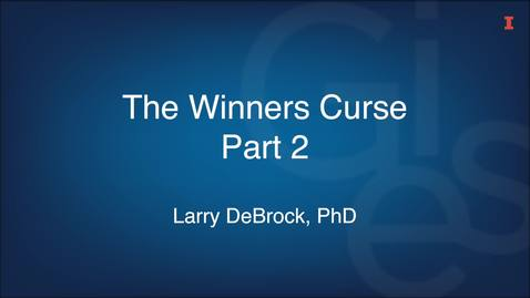 Thumbnail for entry The Winners Curse Part 2
