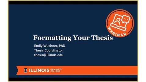 Thumbnail for entry WEBINAR: Formatting Your Thesis. **SPRING 2018 deadlines**